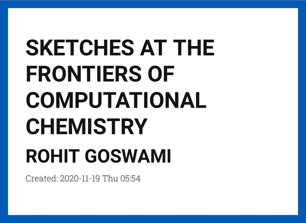 SKETCHES AT THE FRONTIERS OF COMPUTATIONAL CHEM...
