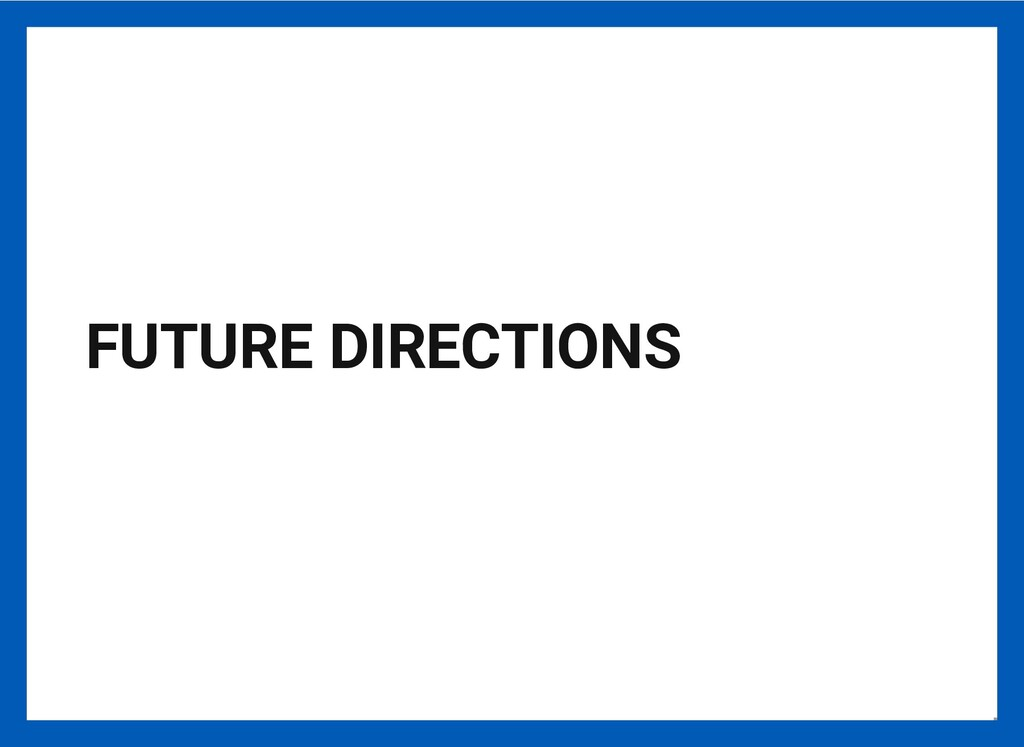 FUTURE DIRECTIONS 19