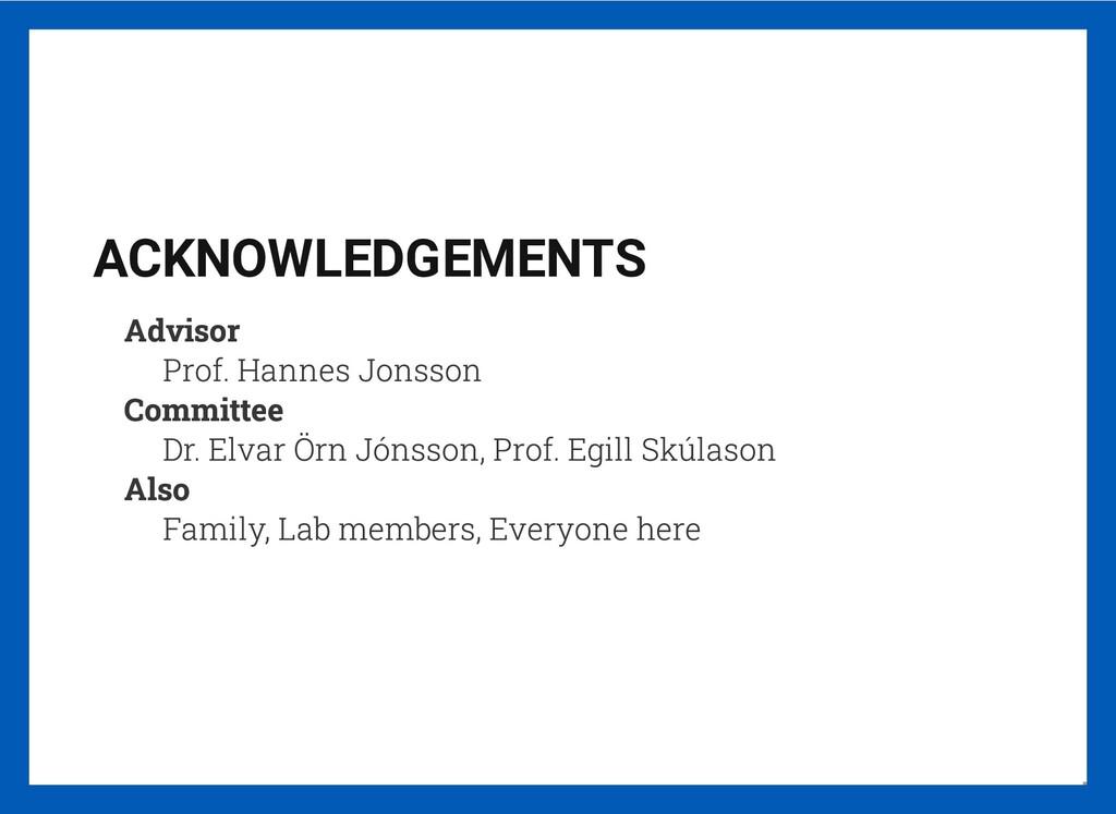 ACKNOWLEDGEMENTS Advisor Prof. Hannes Jonsson C...