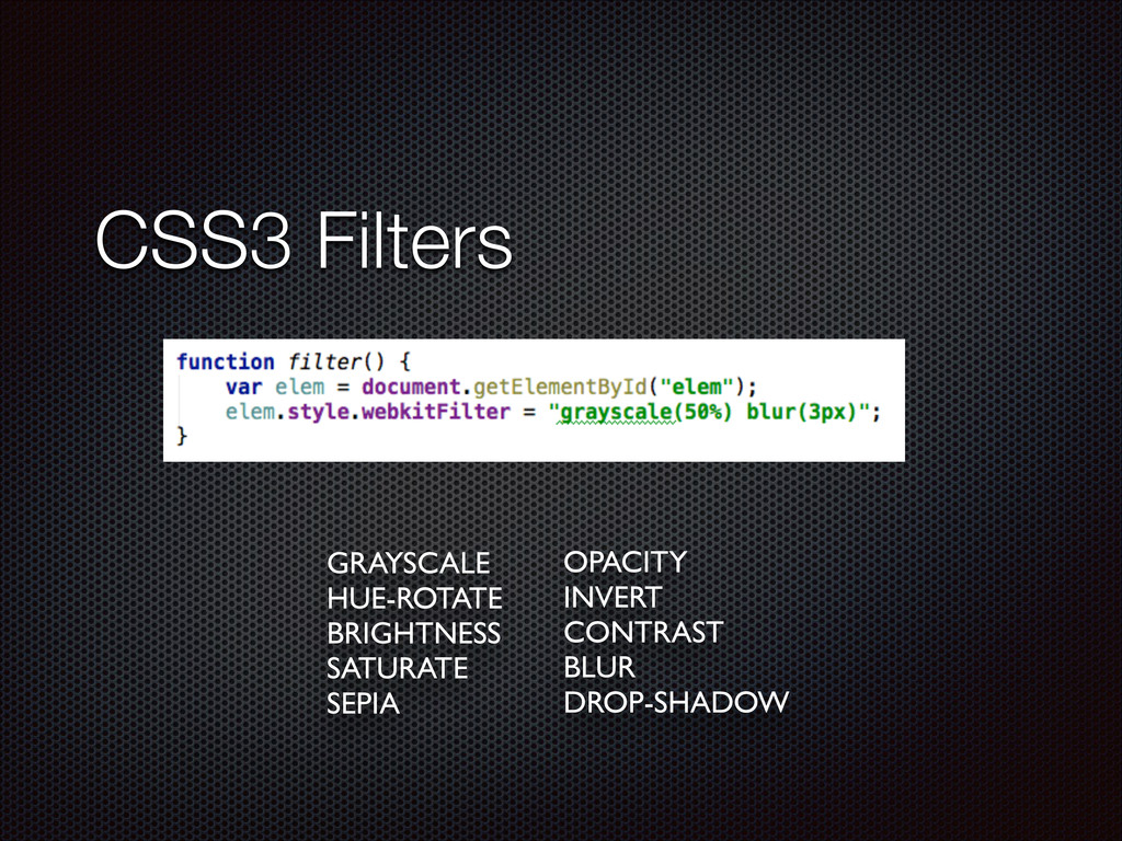 CSS3 Filters GRAYSCALE  HUE-ROTATE  BRIGHTN...