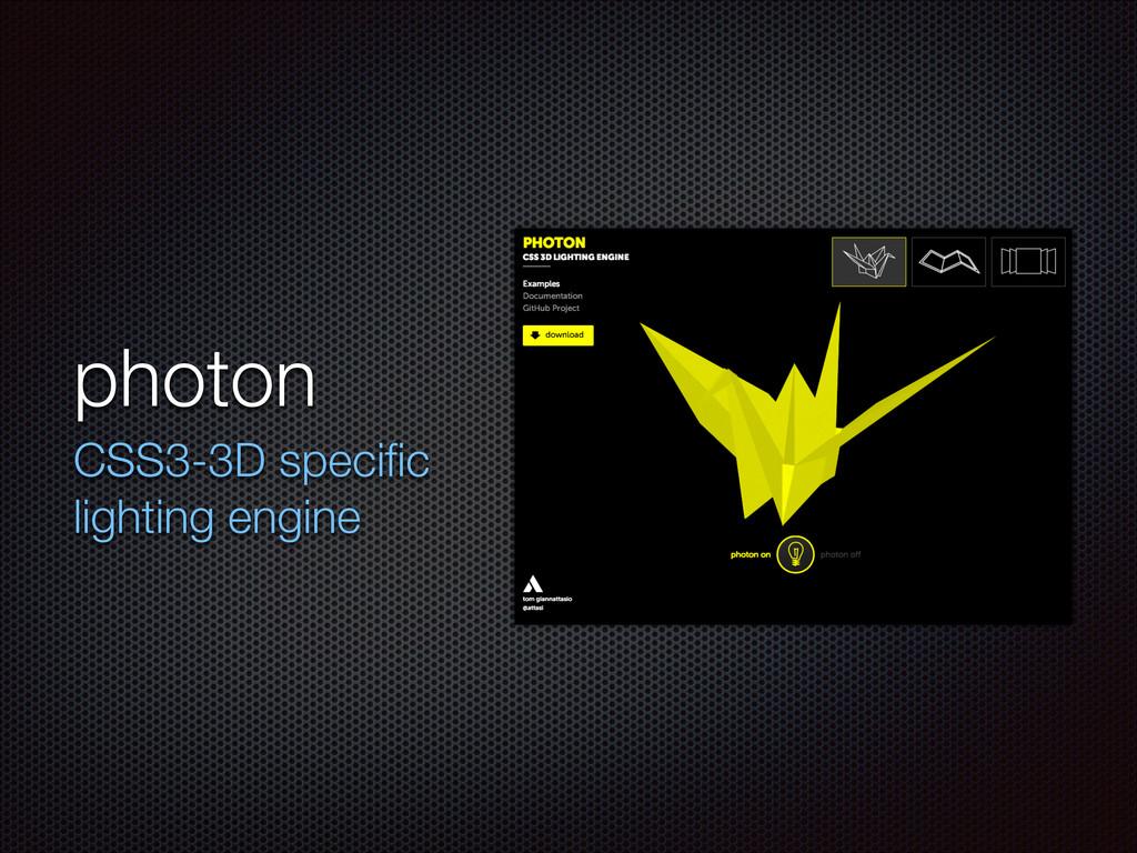 photon CSS3-3D specific lighting engine