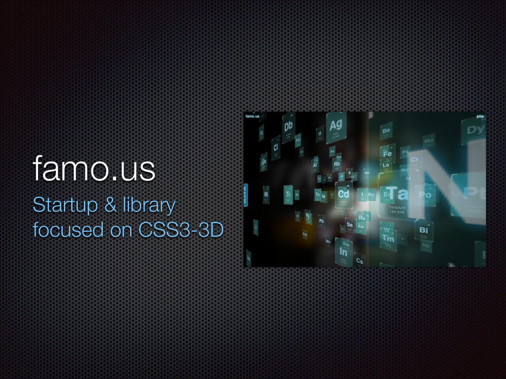 famo.us Startup & library focused on CSS3-3D