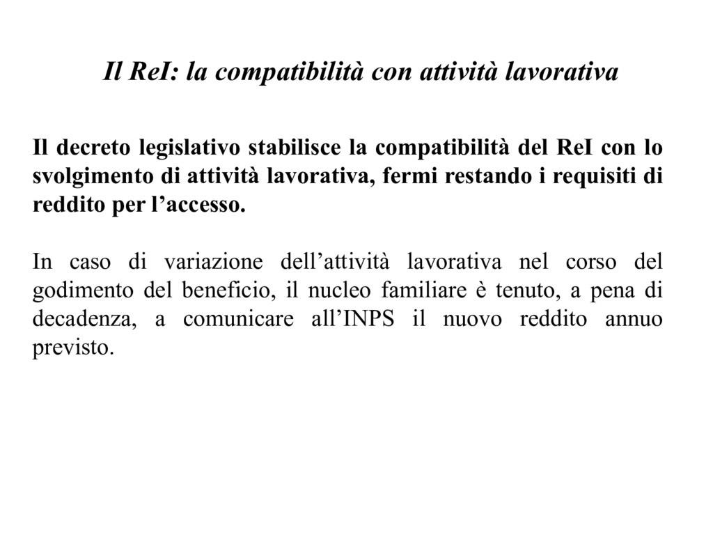 Il ReI: la compatibilità con attività lavorativ...