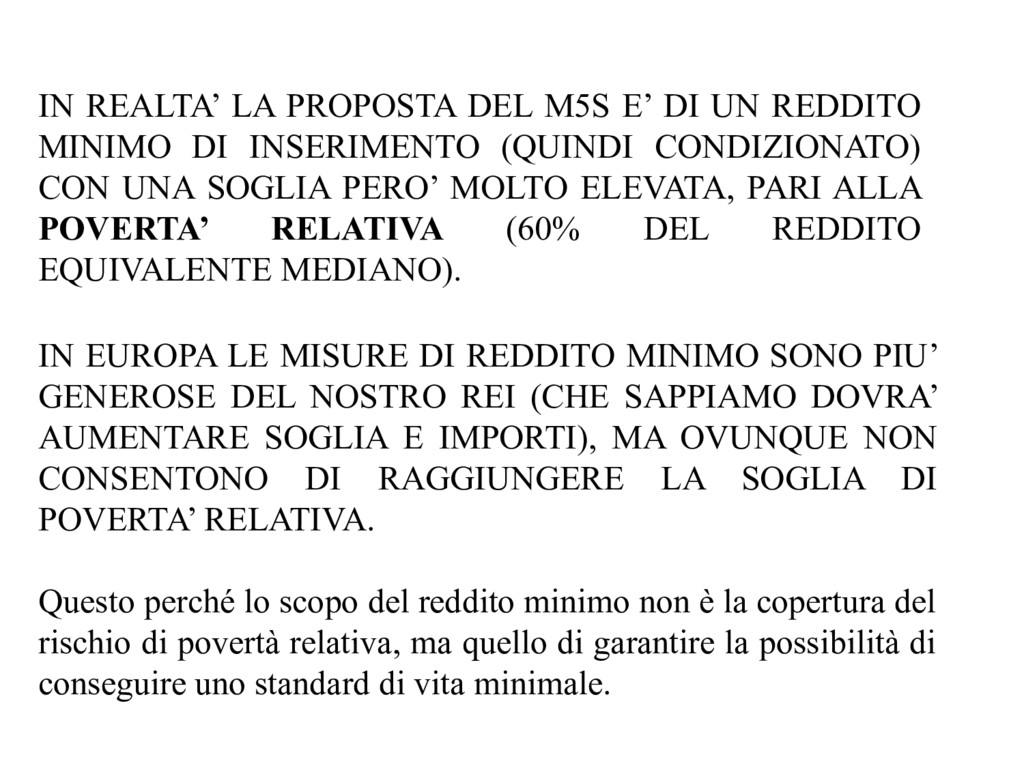 IN REALTA' LA PROPOSTA DEL M5S E' DI UN REDDITO...