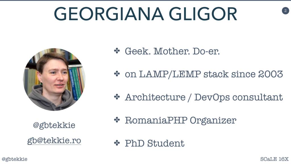 @gbtekkie SCaLE 16X 2 ✤ Geek. Mother. Do-er. ✤ ...