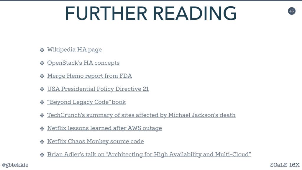 @gbtekkie SCaLE 16X 46 FURTHER READING ✤ Wikipe...