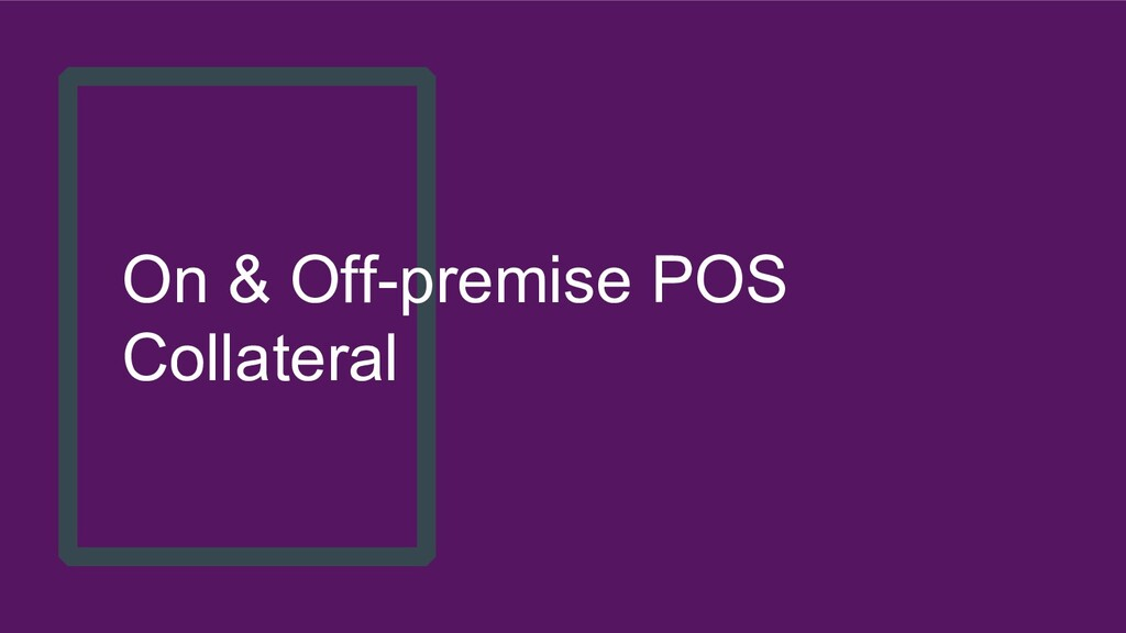 On & Off-premise POS Collateral