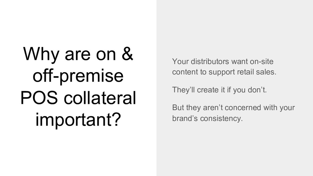 Why are on & off-premise POS collateral importa...