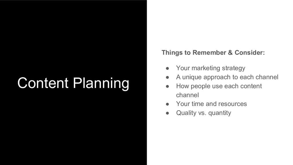 Content Planning Things to Remember & Consider:...