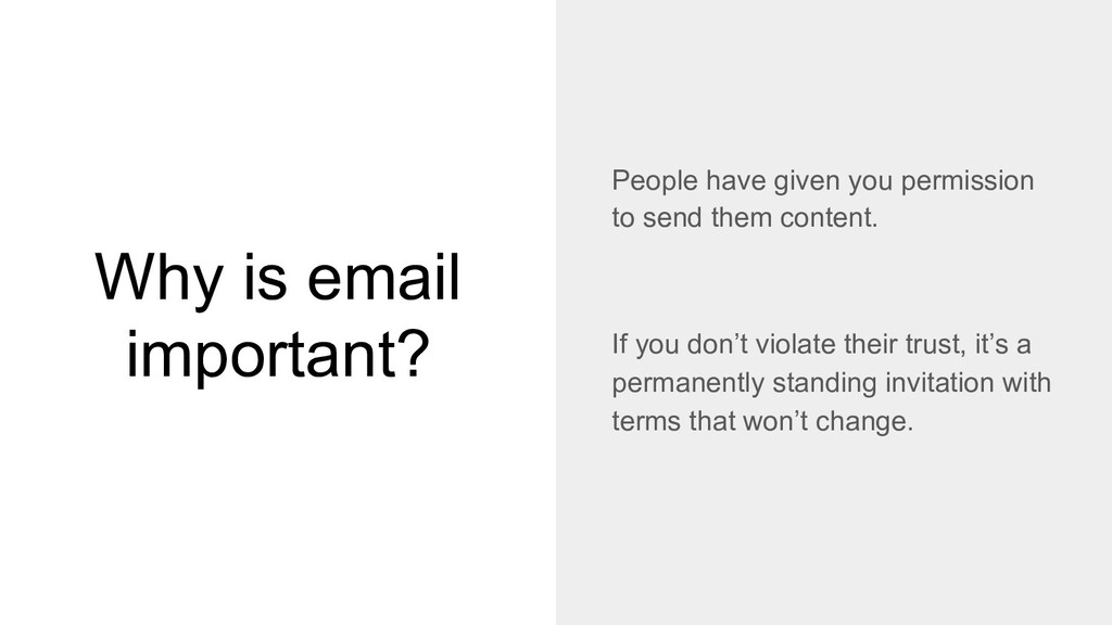 Why is email important? People have given you p...