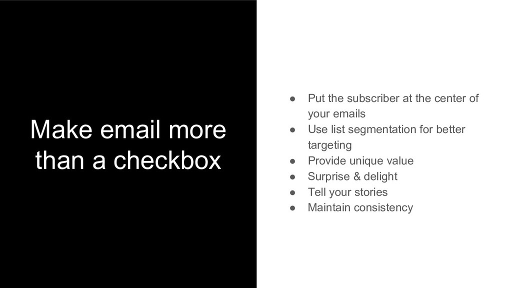 Make email more than a checkbox ● Put the subsc...