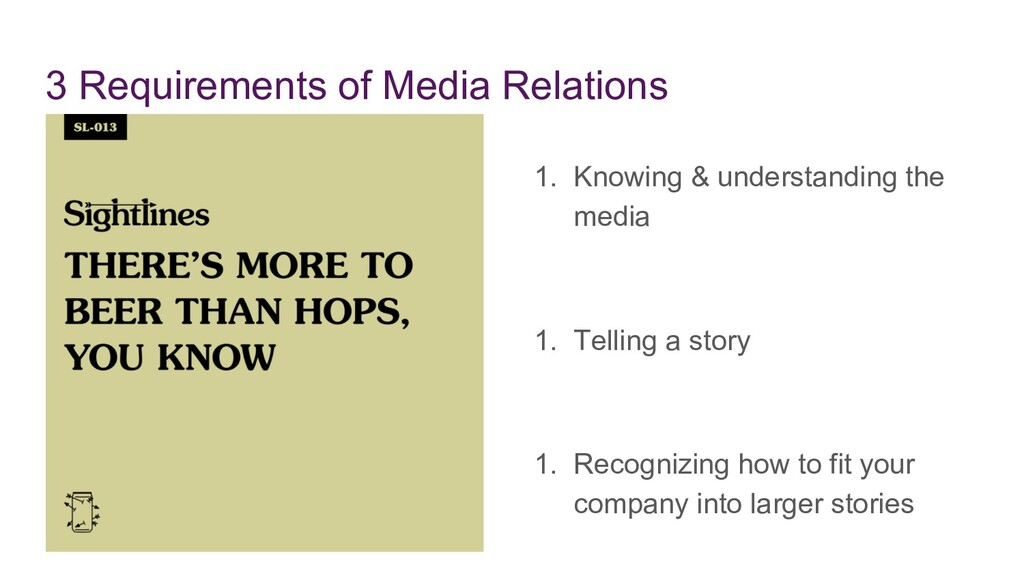 3 Requirements of Media Relations 1. Knowing & ...