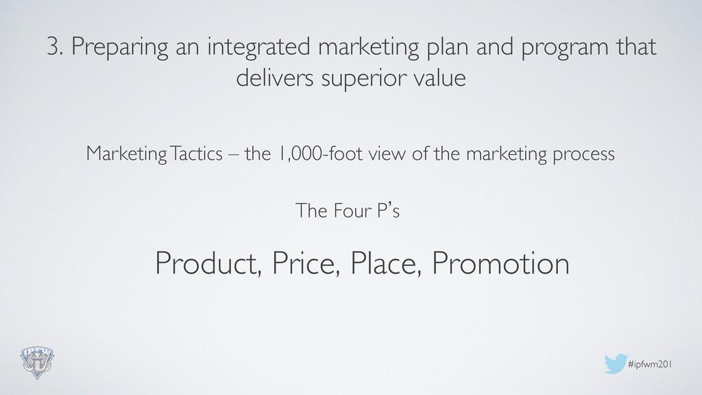 #ipfwm201  3. Preparing an integrated marketi...