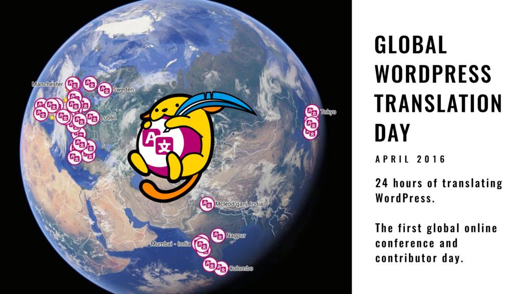 32 GLOBAL WORDPRESS TRANSLATION DAY 24 hours of...