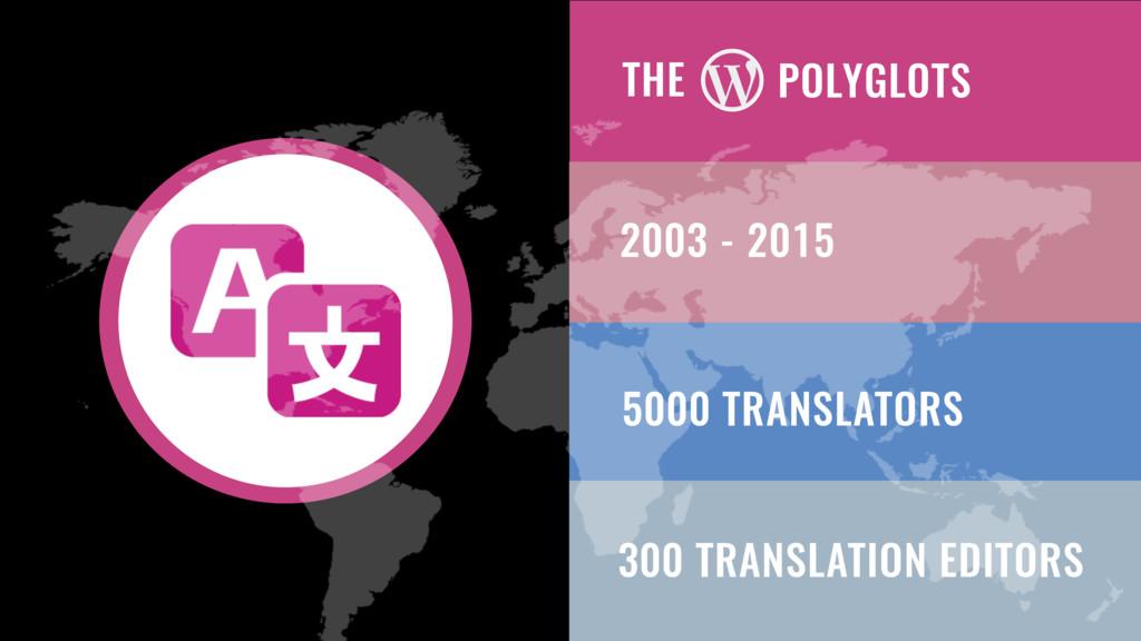 THE 5000 TRANSLATORS 300 TRANSLATION EDITORS PO...