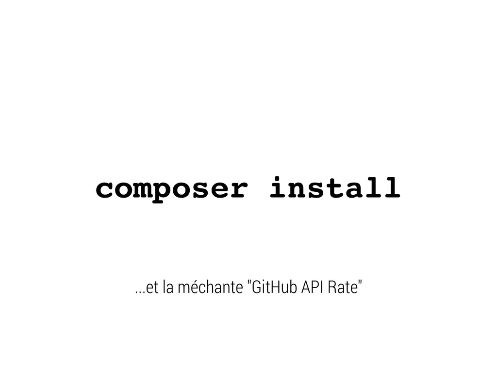 """composer install ...et la méchante """"GitHub API ..."""