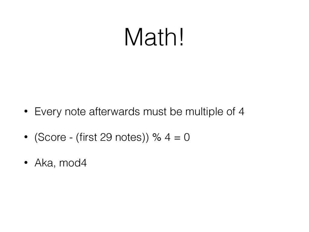 Math! • Every note afterwards must be multiple ...