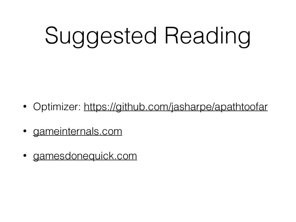 Suggested Reading • Optimizer: https://github.c...