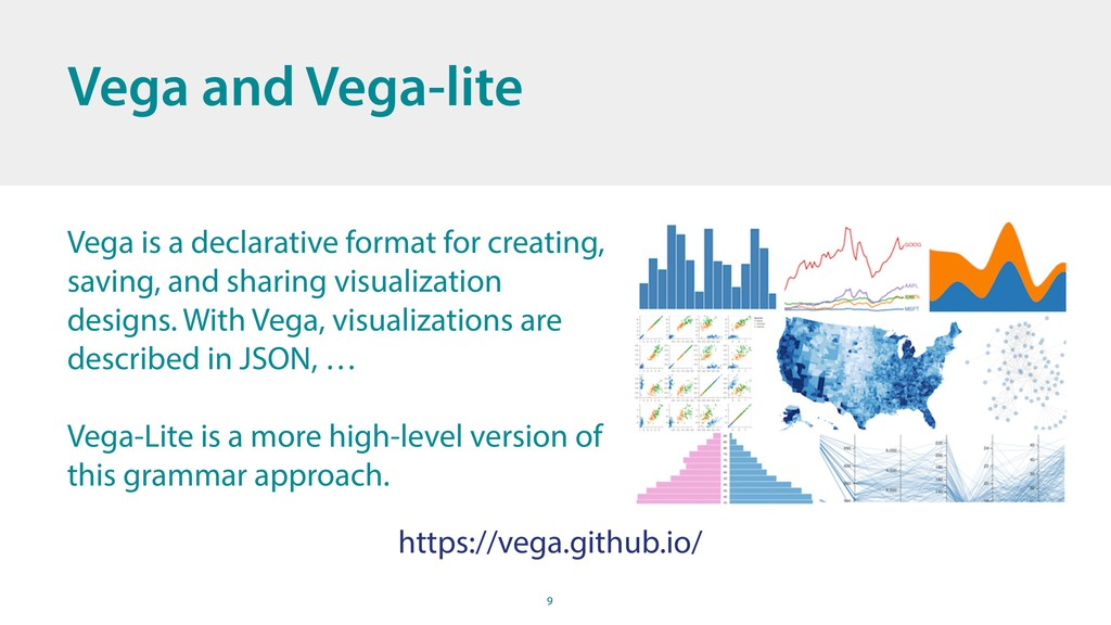 9 Vega and Vega-lite Vega is a declarative form...