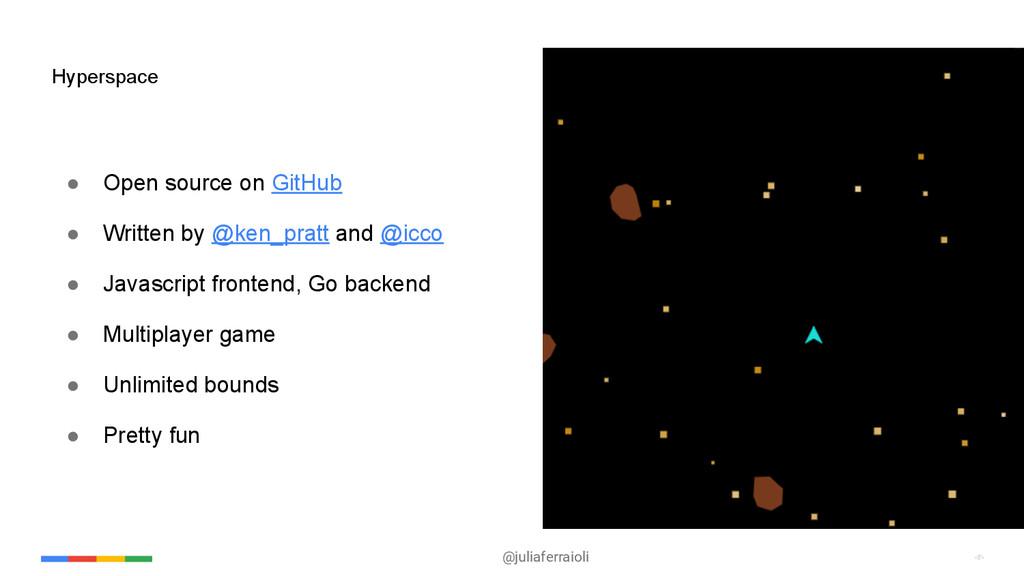 @juliaferraioli ‹#› ‹#› ● Open source on GitHub...