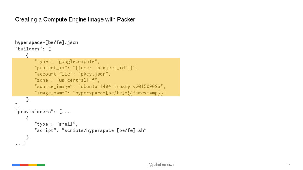 @juliaferraioli ‹#› Creating a Compute Engine i...