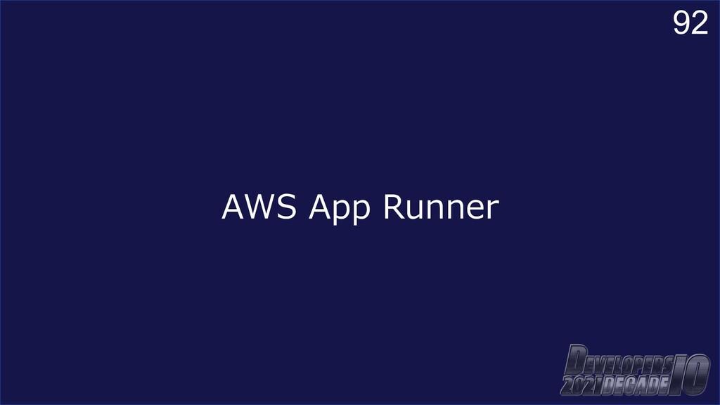 92 AWS App Runner