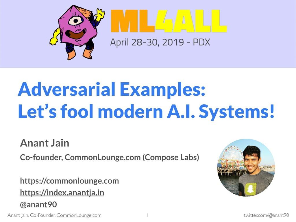 twitter.com/@anant90 Anant Jain, Co-Founder, Co...