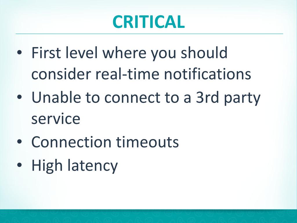 CRITICAL • First level where you sh...