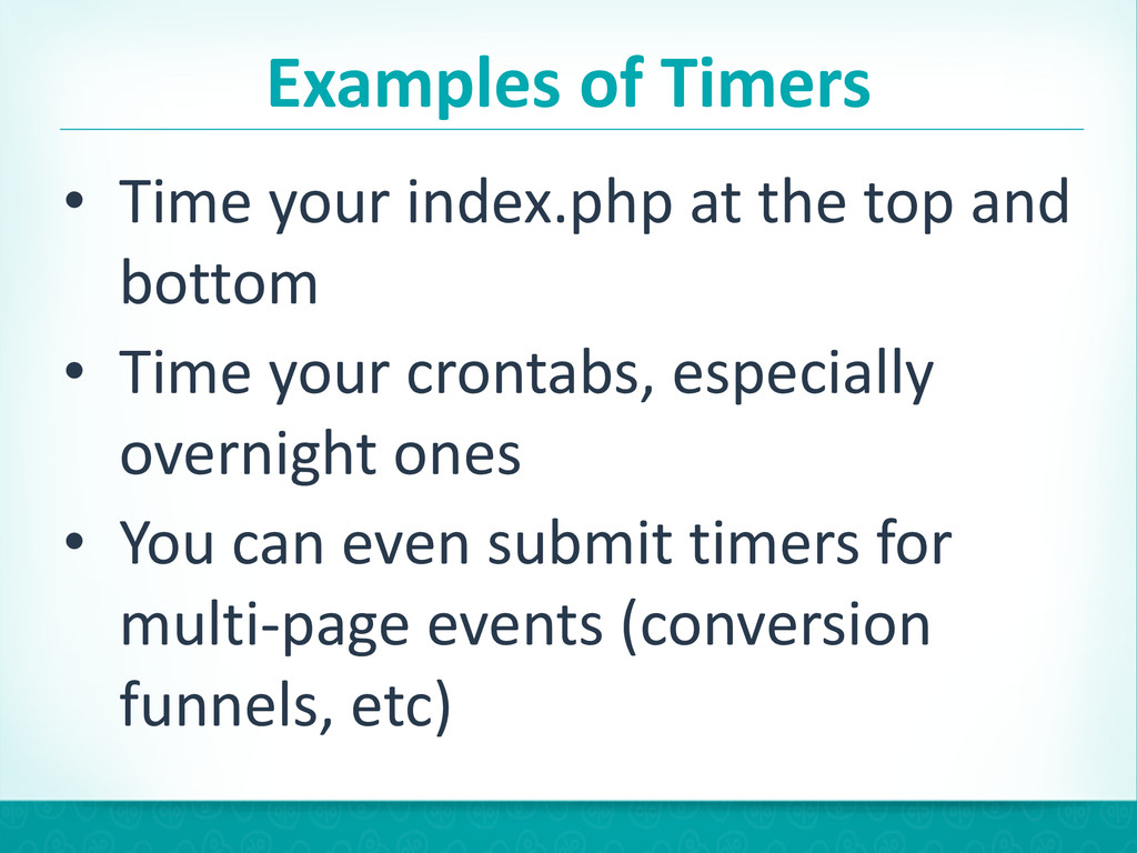 Examples of Timers • Time your inde...