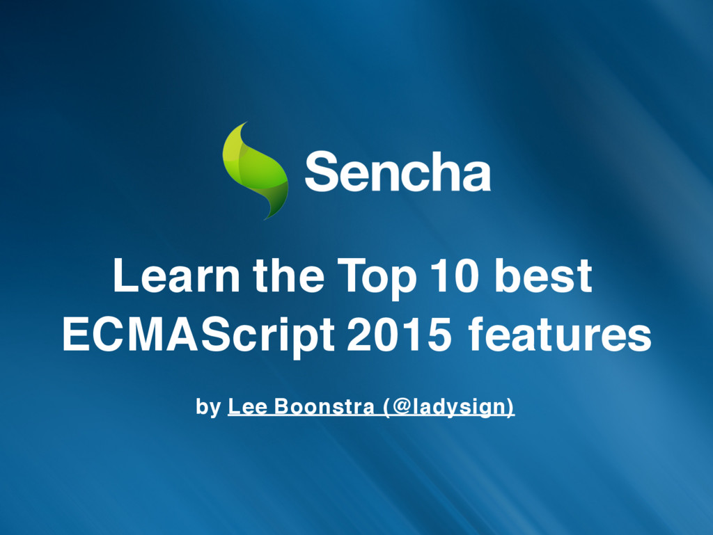 Learn the Top 10 best ECMAScript 2015 features ...
