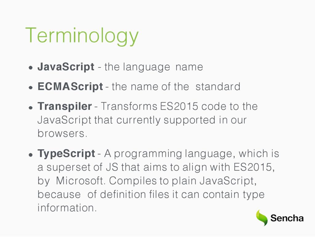 Terminology JavaScript - the language name ECMA...