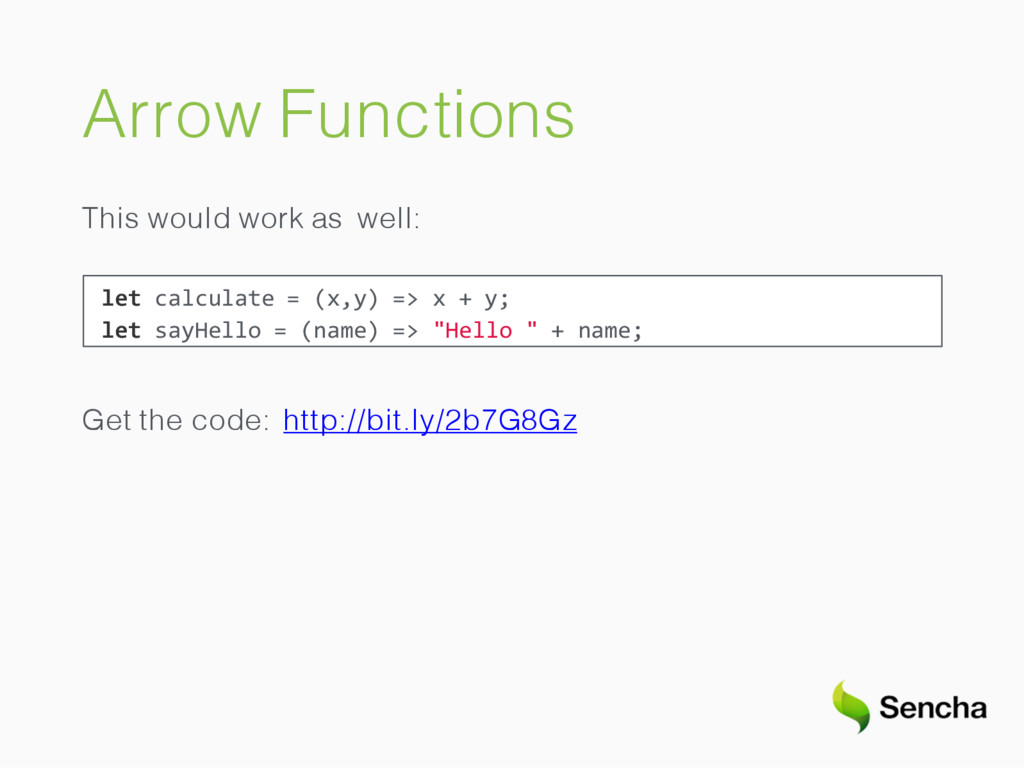 Arrow Functions This would work as well: let ca...