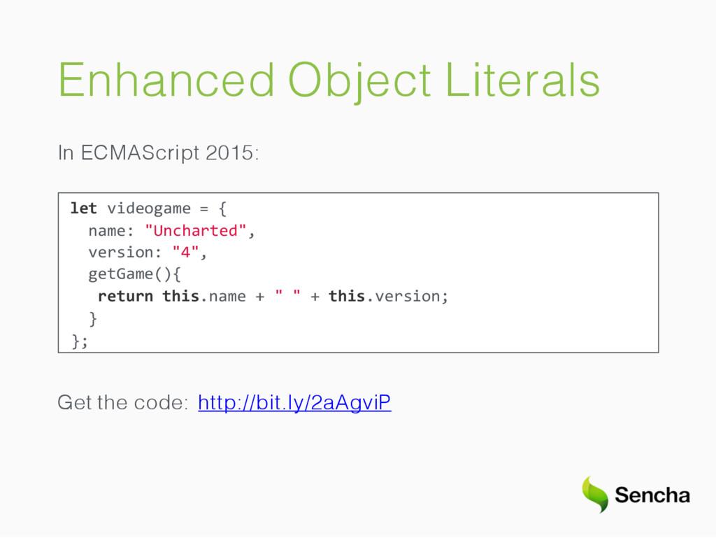 Enhanced Object Literals In ECMAScript 2015: le...