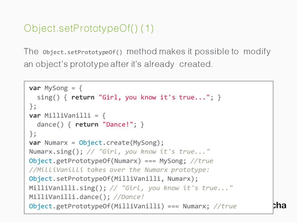 Object.setPrototypeOf() (1) The Object.setProto...