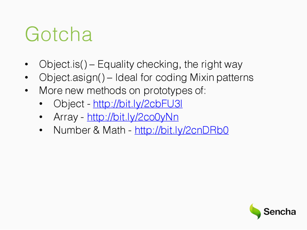Gotcha • Object.is() – Equality checking, the r...