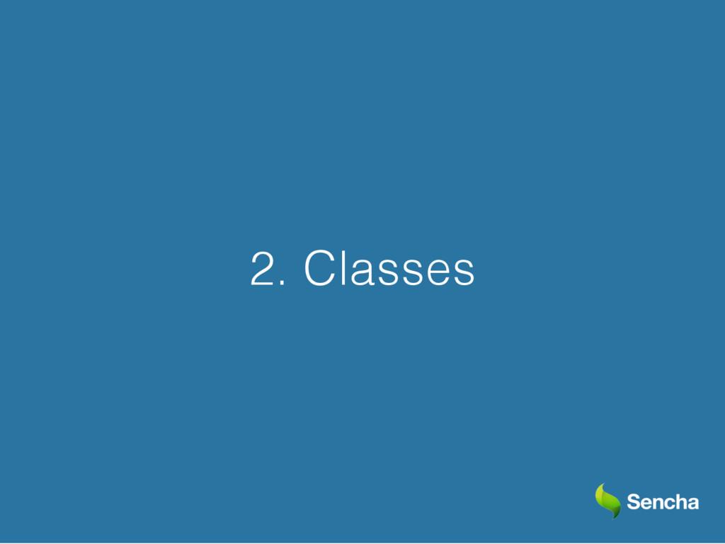 2. Classes