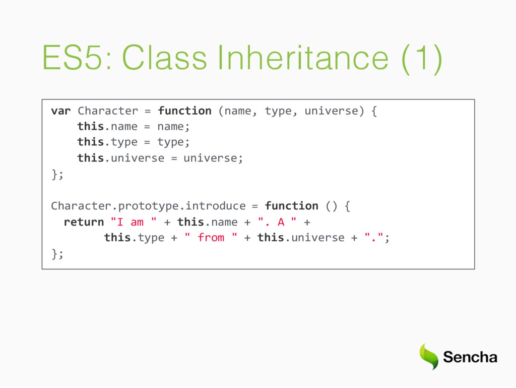 ES5: Class Inheritance (1) var Character = func...