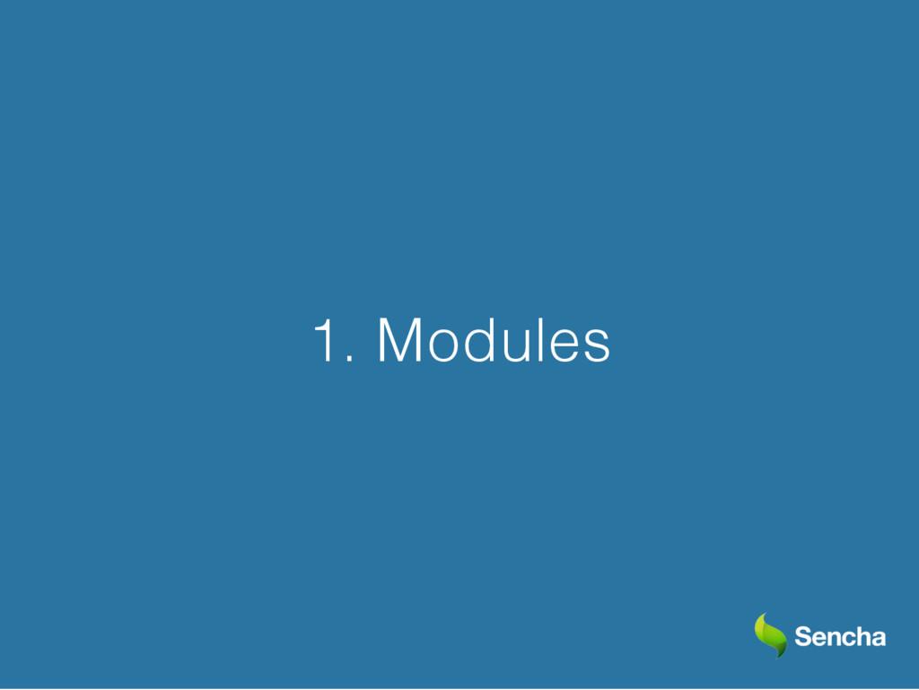1. Modules