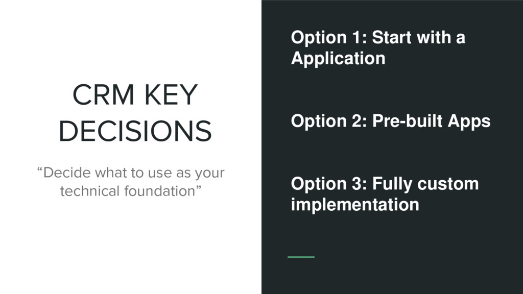 """CRM KEY DECISIONS """"Decide what to use as your t..."""
