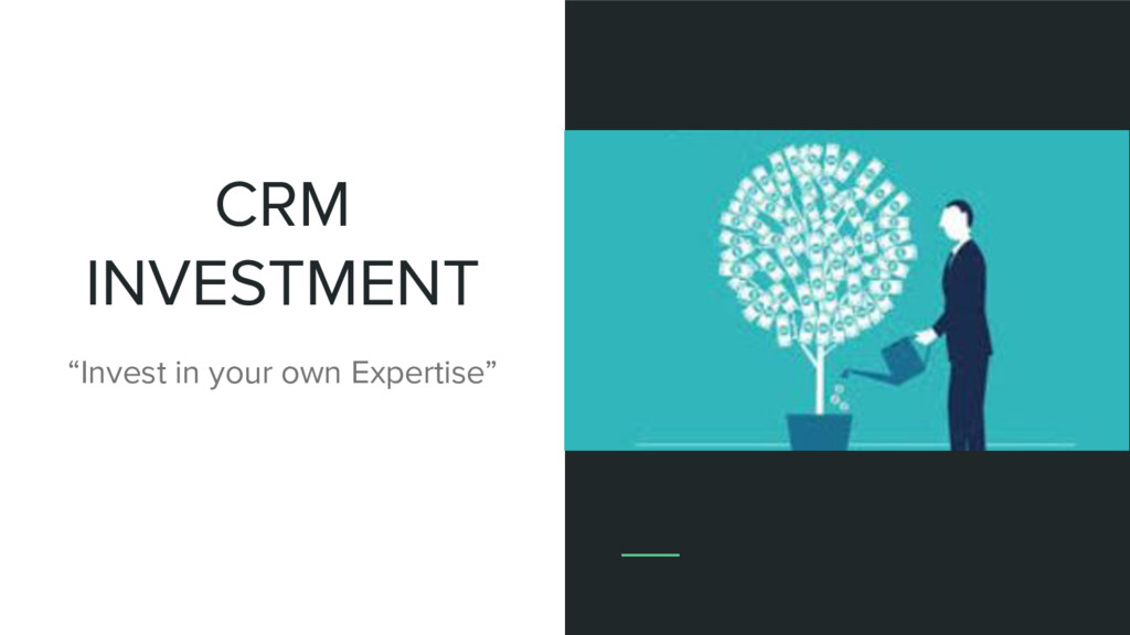 """CRM INVESTMENT """"Invest in your own Expertise"""""""