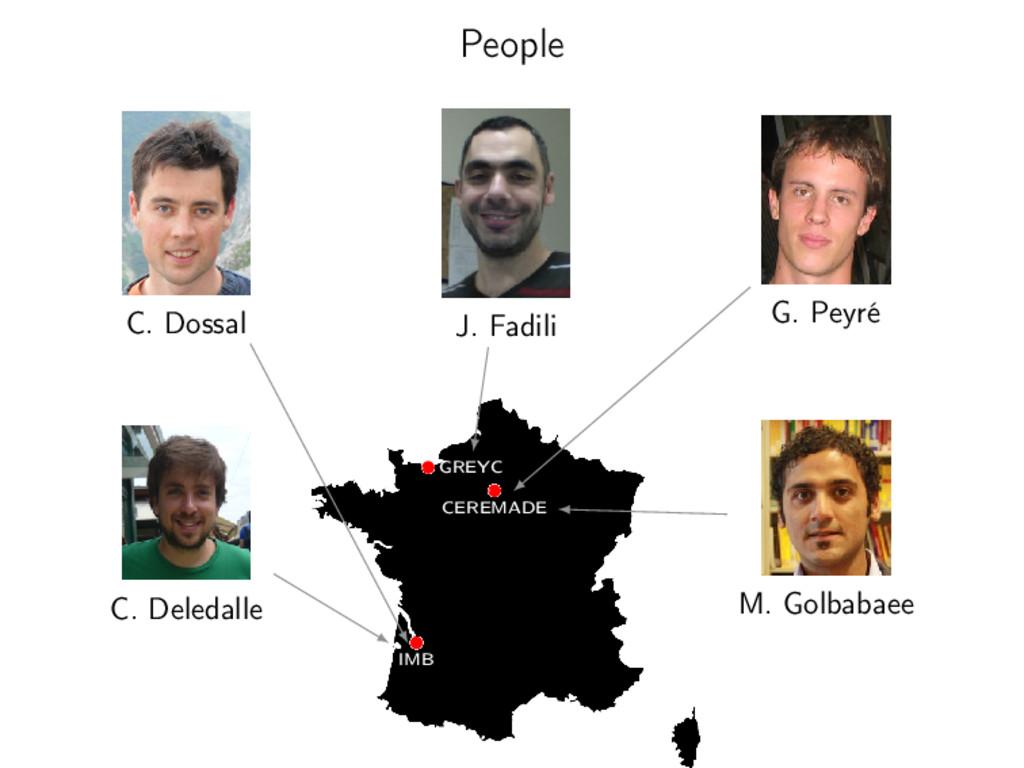 People J. Fadili G. Peyré C. Dossal M. Golbabae...