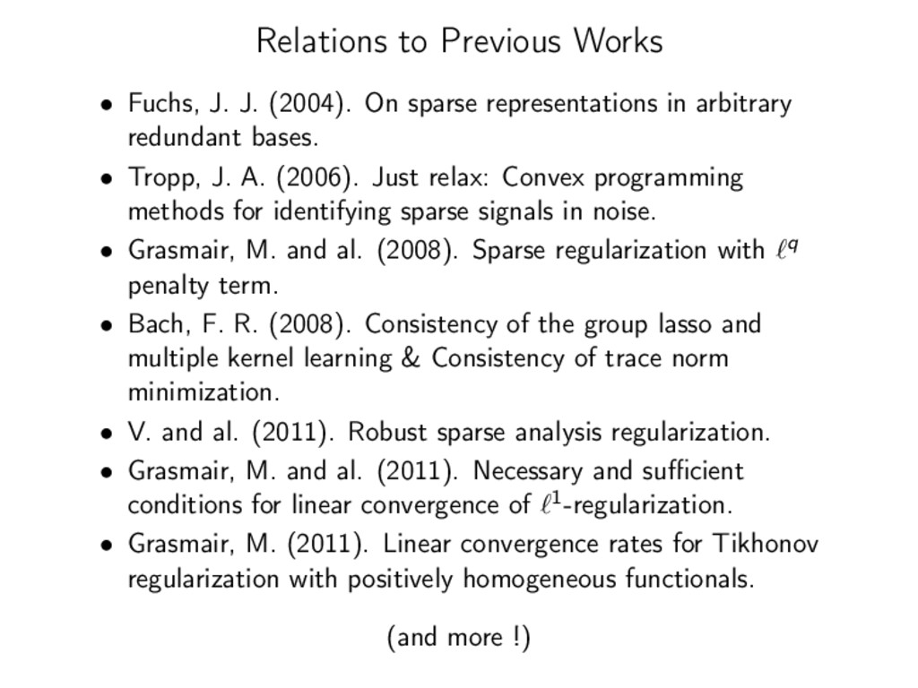Relations to Previous Works • Fuchs, J. J. (200...