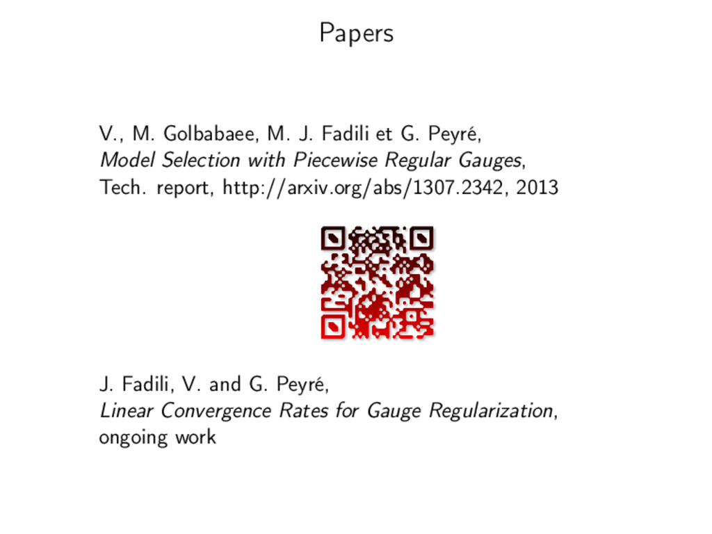 Papers V., M. Golbabaee, M. J. Fadili et G. Pey...