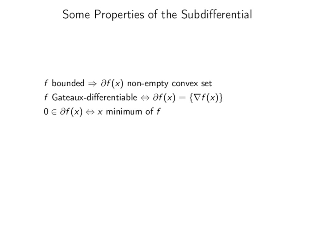 Some Properties of the Subdifferential f bounded...