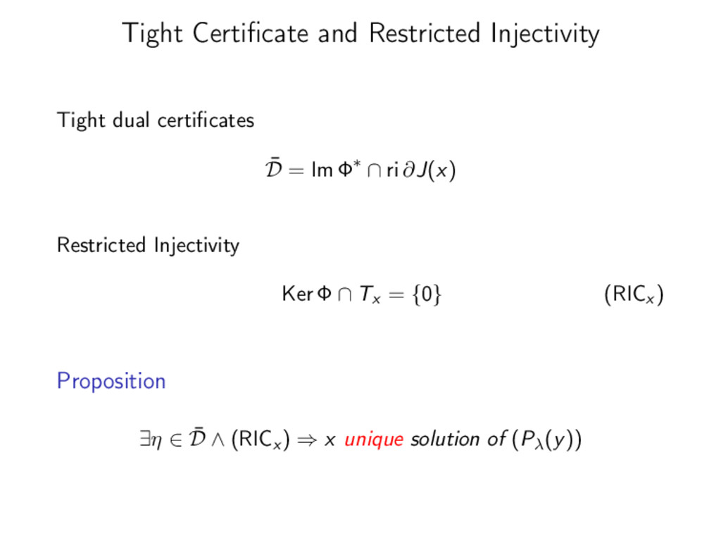 Tight Certificate and Restricted Injectivity Tig...