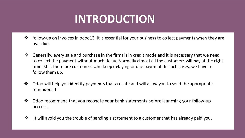 INTRODUCTION ❖ follow-up on invoices in odoo13,...