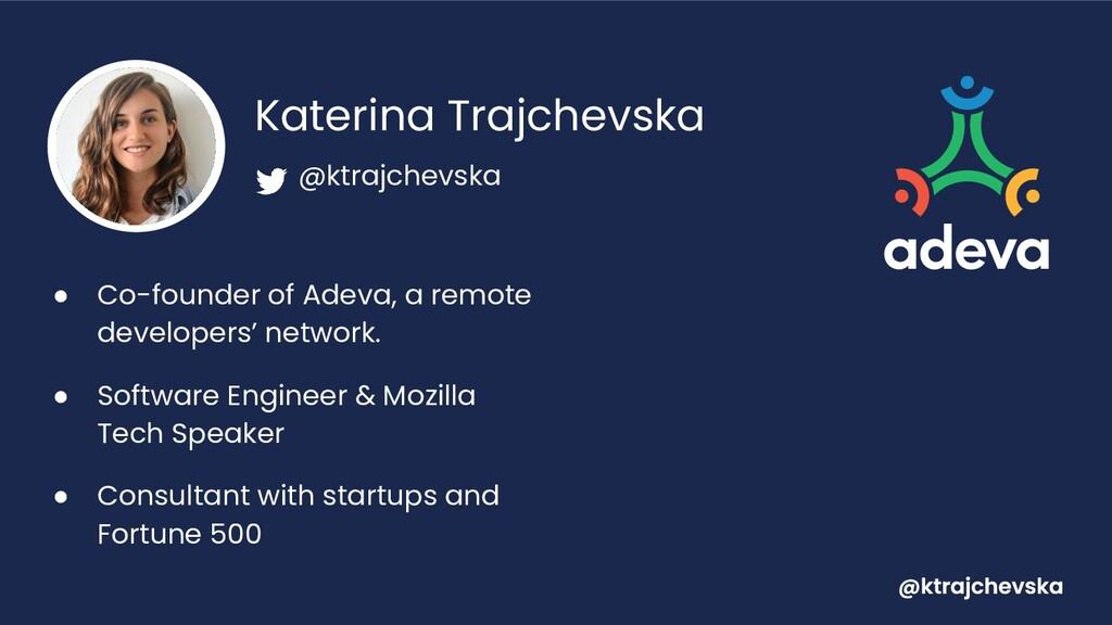 Katerina Trajchevska ● Co-founder of Adeva, a r...