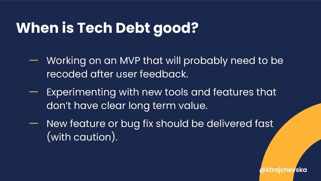 When is Tech Debt good? ー Working on an MVP tha...