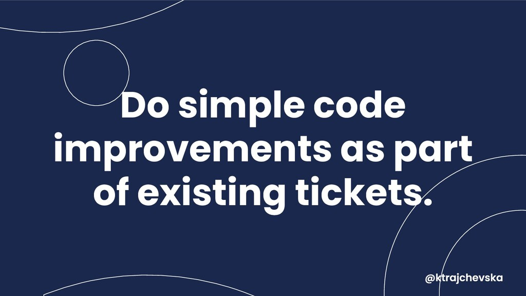 Do simple code improvements as part of existing...