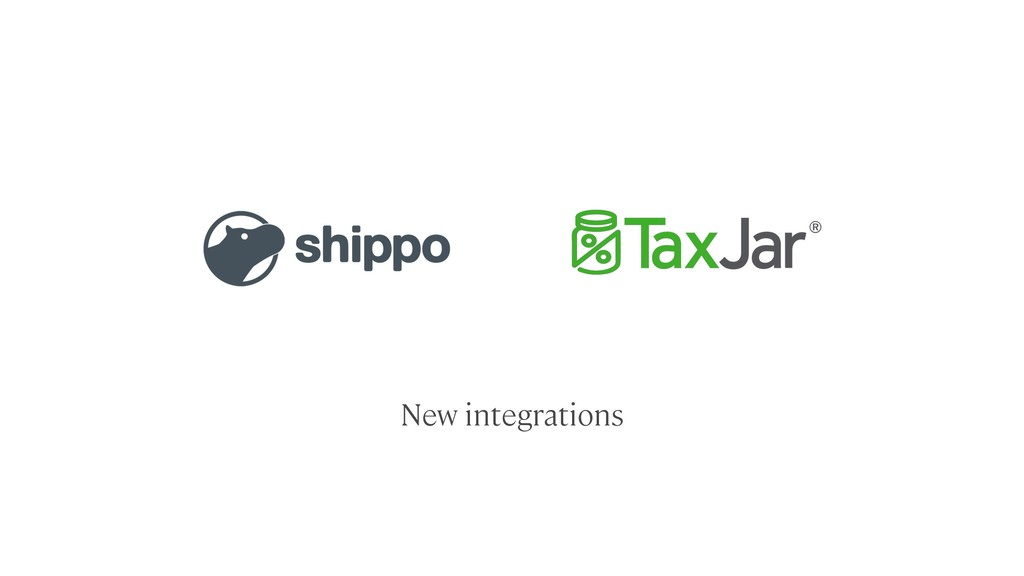 New integrations